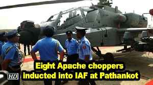 Eight Apache choppers inducted into IAF at Pathankot [Video]