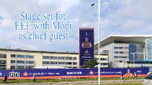 Stage set for EEF with Modi as chief guest [Video]