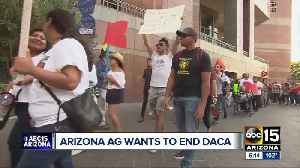 Arizona Attorney General wants to end DACA [Video]