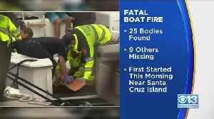 25 Now Dead, 9 Missing After Boat Fire [Video]