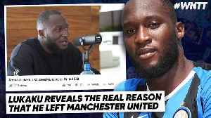 ROMELU LUKAKU EXPOSES TRUTH BEHIND MANCHESTER EXIT! | #WNTT [Video]