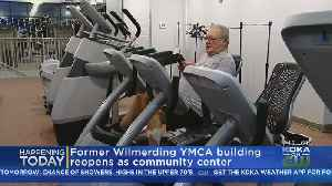 Former Wilmerding YMCA Reopening As Community Center [Video]
