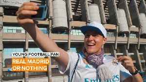 Young Football Fan: Real Madrid couldn't ask for a better fan [Video]
