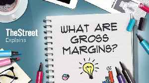 What Are Gross Margins? [Video]