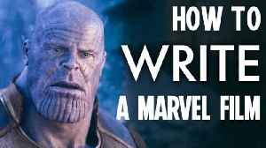 Everything it Takes to Write a Marvel Blockbuster [Video]