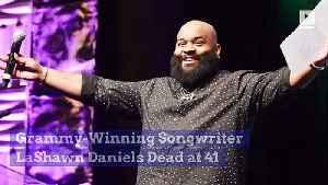 Grammy-Winning Songwriter LaShawn Daniels Dead at 41 [Video]