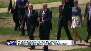 Vice President Mike Pence to keynote Michigan Republican conference on Mackinac Island [Video]