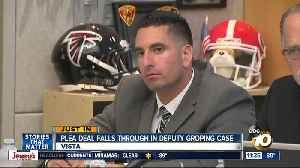 Possible plea deal in accused deputy case falls through [Video]