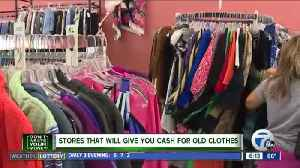 Don't Waste Your Money: Stores that will give you cash for old clothes [Video]