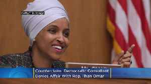 Counterclaim: Democratic Consultant Denies Affair With Ilhan Omar [Video]