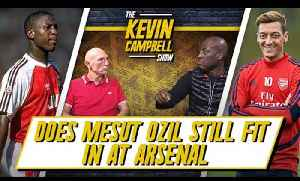 Does Ozil Still Fit In At Arsenal? (Ask KEV)  | The Kevin Campbell Show ft Lee Judges [Video]