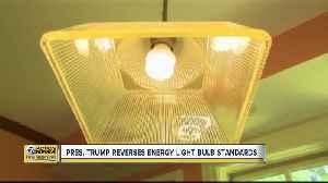 President Trump reverses energy light bulb standards [Video]