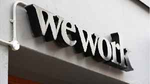 WeWork May Cut Valuation In Half, Could Delay IPO [Video]