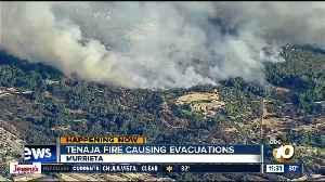 Tenaja Fire causing evacuations [Video]