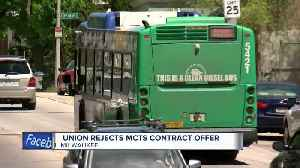 Union rejects MCTS contract offer [Video]