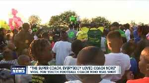 'The super coach, everybody loved Coach Nore,' team gathers for youth football coach's vigil [Video]