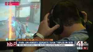 Park University esports team triples in size as popularity grows [Video]