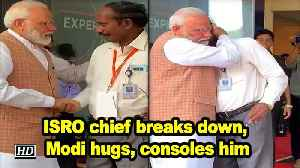 ISRO chief breaks down, Modi hugs, consoles him [Video]