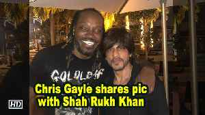Chris Gayle shares pic with Shah Rukh Khan [Video]