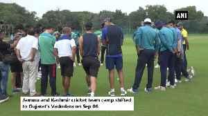 JK cricket team camp shifted to Vadodara [Video]