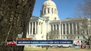 Gov. Parson announced 2020 campaign [Video]