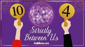Strictly Between Us by RadioTimes.com: Let's Get Ready to Rumba! [Video]