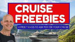 Six things you can get for free on a cruise ship if you ask [Video]