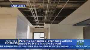 Omgoing Renovations Concern Parents In Mars School District [Video]