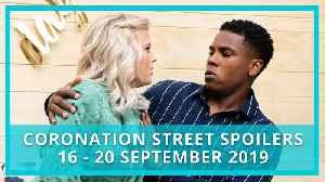 Coronation Street (Corrie) spoilers: 16-20 September 2019 [Video]