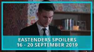 EastEnders spoilers: 16-20 September 2019 [Video]