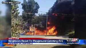 Neighbors React To Playground Catching Fire [Video]