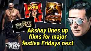 Akshay lines up films for major festive Fridays next year [Video]