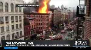 Landlord, Two Others On Trial For Deadly 2015 Explosion In Manhattan [Video]