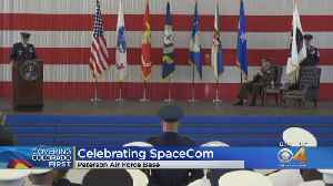 Peterson Air Force Base Marks Opening Of Space Command [Video]
