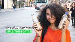 My Social Media Activism: It's time for everyone to #FillTheBottle [Video]