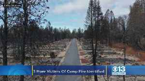3 More Victims Of Catastrophic Camp Fire Identified [Video]