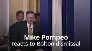 US secretary of state Mike Pompeo reacts to Bolton dismissal [Video]