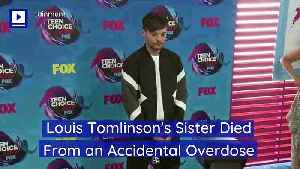 Louis Tomlinson's Sister Died From an Accidental Overdose [Video]