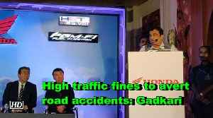 High traffic fines to avert road accidents: Gadkari [Video]