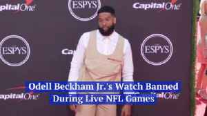 Odell Beckham Can't Wear His 250 Grand Watch On The Field Anymore [Video]