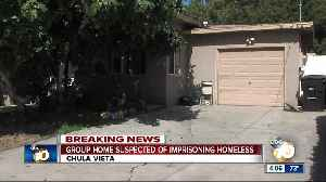 News video: Chula Vista group home suspected of imprisoning homeless
