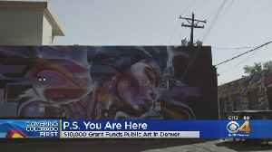 Art Program 'P.S. You Are Here' Open To Public In Denver [Video]