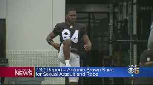 Report: Antonio Brown Sued By Woman Claiming He Raped, Assaulted Her [Video]