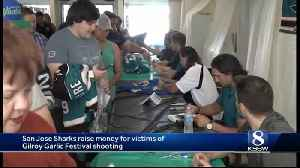 San Jose Sharks raise money for victims of Gilroy Garlic Festival shooting [Video]