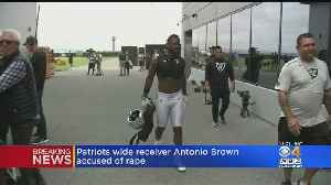 News video: Patriots Player Antonio Brown Accused Of Rape In Lawsuit, New York Times Reports