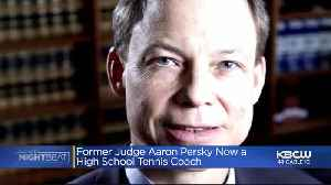 News video: Aaron Persky, Recalled Judge From Brock Turner Case, Hired As High School Tennis Coach