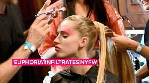 NYFW is taking beauty looks straight from 'Euphoria' [Video]