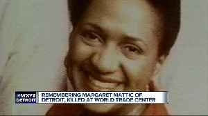 Remembering Margaret Mattic, a Detroit woman who was killed at the World Trade Center on September 11 [Video]