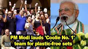 PM Modi lauds 'Coolie No. 1' team for plastic-free sets [Video]
