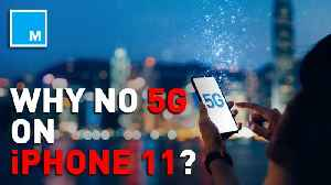 Business, Apple-specific reasons point to why the iPhone 11 doesn't have 5G [Video]